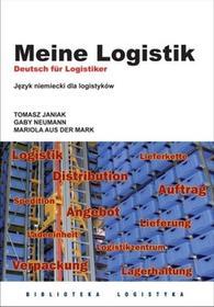 T. Janiak, G. Neumann, M. aus der Mark Meine Logistik. Język niemiecki dla logistyków LOGP-014