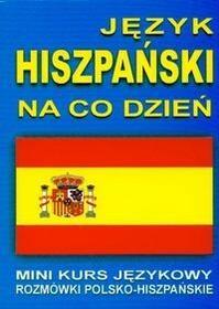 Język hiszpański na co dzień z płytą CD. Rozmówki Mini kurs językowy - Level Trading