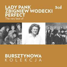 Lady Pank, Wodecki Zbigniew, Perfect Bursztynowa kolekcja empik: The Very Best Of Lady Pank / Zbigniew Wodecki / Perfect