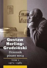 Wydawnictwo Literackie Dziennik pisany nocą Tom 1 1971-1981 - Gustaw Herling-Grudziński