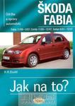 Opinie o Hans-Rüdiger Etzold Škoda Fabia 11/99-3/07 Combi 11/00-12/07 Sedan 6/01-12/07 Hans-Rüdiger Etzold