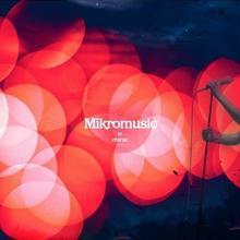 MIKROMUSIC W ETERZE DVD+CD) Mikromusic Płyta DVD)