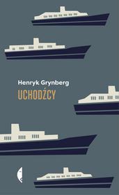 Uchodźcy Wyd.2 Henryk Grynberg