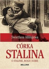 Bellona Córka Stalina - Alliłujewa Swietłana