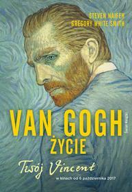 Naifeh Steven, White Smith Gregory Van Gogh Życie - mamy na stanie, wyślemy natychmiast