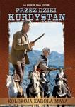 Przez dziki Kurdystan kolekcja Karola Maya)