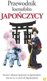 Finebooks Przewodnik ksenofoba Japończycy - Sahoko Kaji, Noriko Hama, Ainsley Robert, Jonathan Rice