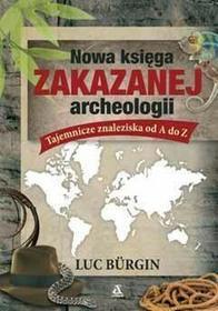 Nowa księga zakazanej archeologii - Wysyłka od 3,99