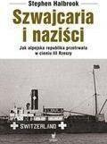 Dolnośląskie Stephen Halbrook Szwajcaria i naziści