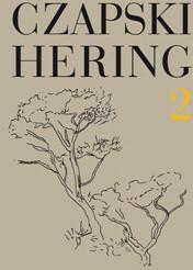 Słowo / obraz terytoria Czapski, Hering. Listy, tom 2 Józef Czapski, Ludwig Hering