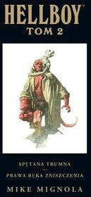 Hellboy. Tom 2. Spętana trumna. Prawa ręka zniszczenia