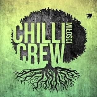 Chilli Crew Miłości Chilli Crew Płyta CD)