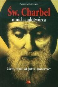 Wydawnictwo AA Patrizia Cattaneo Św Charbel Mnich cudotwórca
