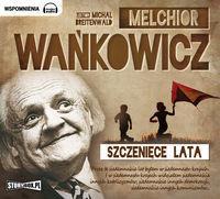 StoryBox.pl Szczenięce lata - Melchior Wańkowicz