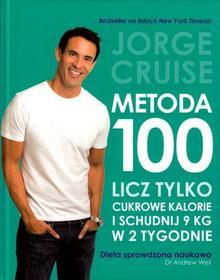 Buchmann Metoda 100. Licz tylko kalorie cukrowe Jorge Cruise
