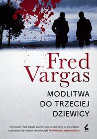 Sonia Draga Modlitwa do trzeciej dziewicy - FRED VARGAS