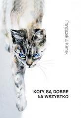Fundacja Ars Longa Franciszek J. Klimek Koty są dobre na wszystko