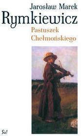 Sic Jarosław Marek Rymkiewicz Pastuszek Chełmońskiego