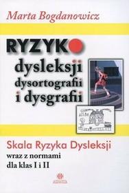 Harmonia Ryzyko dysleksji dysortografii i dysgrafii - Marta Bogdanowicz