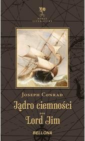 Bellona Jądro ciemności, Lord Jim - Joseph Conrad