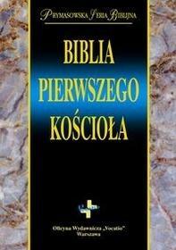 Biblia pierwszego Kościoła - Opracowanie zbiorowe
