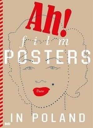Film Posters in Poland - Dorota Folga-Januszewska