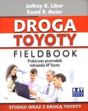 MT Biznes Jeffrey K. Liker, David P. Meier Droga Toyoty. Fieldbook