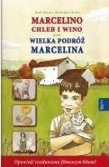 Rafael Dom Wydawniczy Marcelino Chleb i Wino oraz Wielka podróż Marcelina - Jose Maria Sanchez-Silva