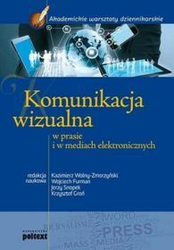 Poltext Komunikacja wizulna w prasie i w mediach elektronicznych - Praca zbiorowa, Jerzy Snopek