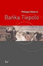 Bańka Tiepolo - Delerm Philippe