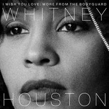 Whitney Houston I Wish You Love More From The Bodyguard CD Whitney Houston