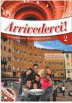 edilingua Arrivederci 2 Podręcznik + ćwiczenia + CD - Colombo Federica. Faraci Cinzia