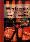 Rea Wędzenie oraz domowy wyrób wędlin + CD - Bernhard Gahm