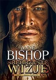 Initium Srebrzyste wizje - Anne Bishop