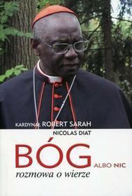 Bóg albo nic - Sarah Robert, Diat Nicolas