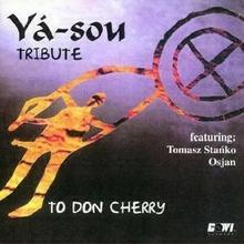 Tribute To Don Cherry CD) Osjan Tomasz Stańko Ya-sou