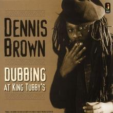Dubbing At King Tubbys Winyl) Dennis Brown