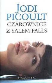 Prószyński Czarownice z Salem Falls - Jodi Picoult