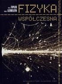Fizyka współczesna - Tipler Paul A. Llewellyn Ralph