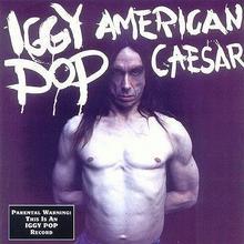 American Caesar CD) Iggy Pop
