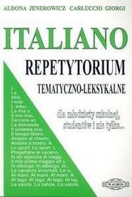 Italiano. Repetytorium tematyczno-leksykalne - Carluccio Giorgi, Aldona Jenerowicz