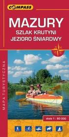 Wydawnictwo Compass praca zbiorowa Mazury. Szlak Krutyni, jezioro Śniardwy. Mapa turystyczna w skali 1:60 000