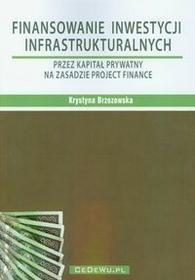 Finansowanie inwestycji infrastrukturalnych - Krystyna Brzozowska