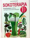 SOKOTERAPIA. Kuracja Enzymatyczna w profilaktyce i wspomaganiu chorób cywilizacyjnych - Wysyłka od 3