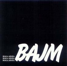 Biala Armia Bajm Płyta CD)