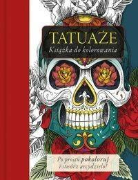 Tatuaże. Książka do klorowania - Opracowanie zbiorowe