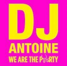 We Are The Party 2xCD) Dj Antoine