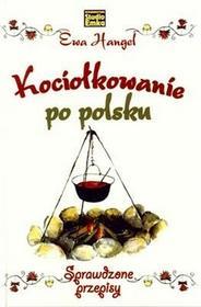 Studio Emka Kociołkowanie po polsku - Ewa Hangel