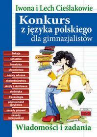 Konkurs z języka polskiego dla gimnazjalistów - Iwona Cieślak, Lech Cieślak