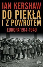 Znak Do piekła i z powrotem. Europa 1914-1949 - Ian Kershaw